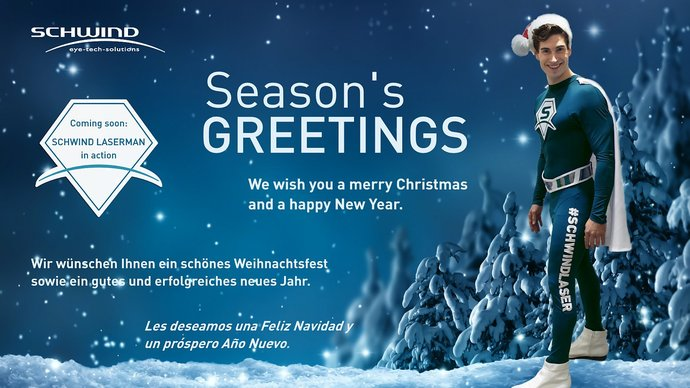 Season's Greetings from SCHWINDLaser | © SCHWIND eye-tech-solutions GmbH